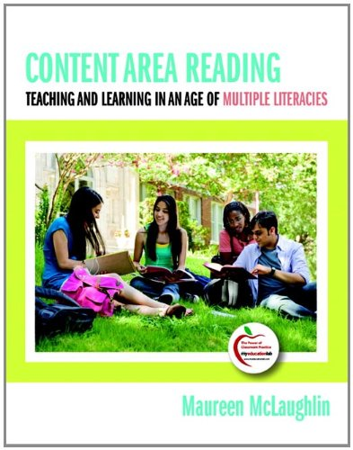 Content Area Reading: Teaching and Learning in an Age of Multiple Literacies