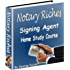Notary Riches - A Home Study Course For Signing Agents