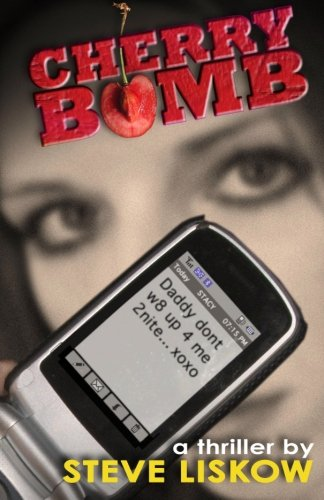 Book: Cherry Bomb by Steve Liskow