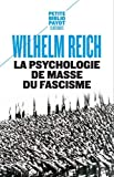 La psychologie de masse du fascisme