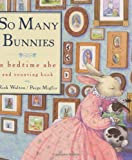 So Many Bunnies Board Book, Rick Walton, 0688136567