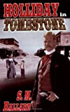 Holliday in Tombstone, Ballard, S. M., 1932695699