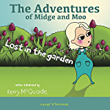 Lost in the Garden: A Peek-a-boo Book (The Adventures of Midge and Moo 2)
