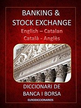 Amazon.com: BANKING & STOCK EXCHANGE ENGLISH CATALAN