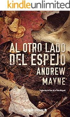 Al otro lado del espejo (Las investigaciones de Theo Cray nº 2) (Spanish Edition)