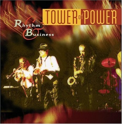 Maple Audio Tower - Rhythm & Business by Tower of Power (1997) Audio CD