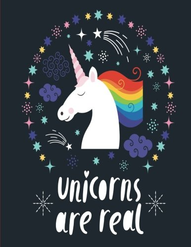 Unicorns Are Real Notebook Composition