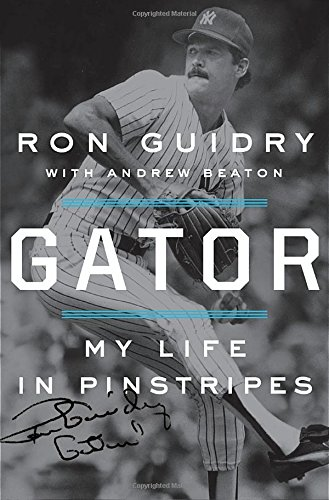Gator: My Life in Pinstripes cover