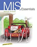 MIS Essentials Plus MyMISLab with Pearson EText, Kroenke, David M., 0132618397