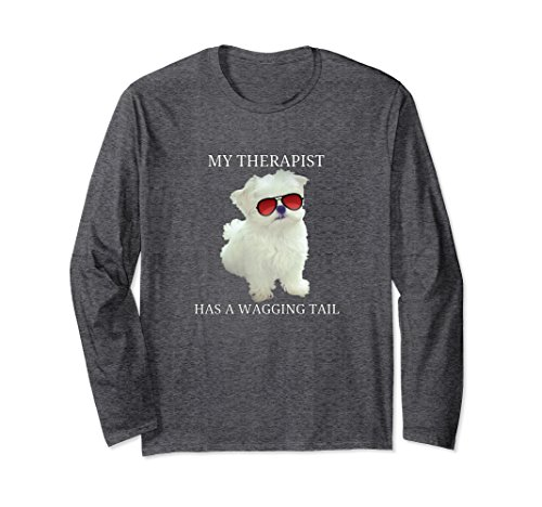 Unisex Maltese Dog Long Sleeve Shirt My Therapist Has Wagging Tail Small Dark Heather
