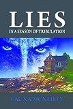 Lies, In a Season of Tribulation
