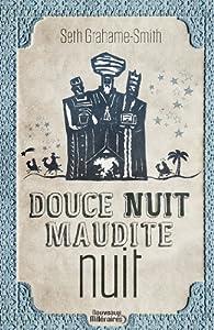 Douce Nuit Maudite Nuit par Seth Grahame-Smith
