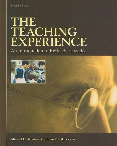 The Teaching Experience: An Introduction to Reflective Practice