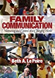 Family Communication: Nurturing and Control in a Changing World
