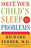 img - for Solve Your Child's Sleep Problems: New, Revised, and Expanded Edition book / textbook / text book