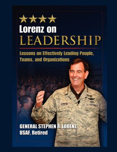 Lorenz on Leadership: Lessons on Effectively Leading People,