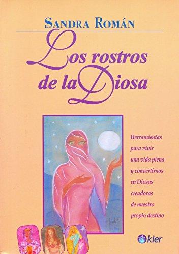 Los Rostros De La Diosa/the Faces of the Godess (Spanish Edition) (Roman Godess)