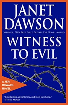 Witness To Evil (The Jeri Howard Series Book 7) by [Dawson, Janet]