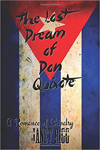 The Lost Dream of Don Quixote: A Romance of Chivalry