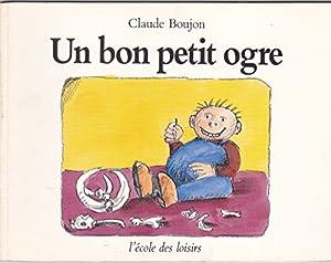 """Afficher """"Un bon petit ogre"""""""