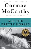 Image of All the Pretty Horses (The Border Trilogy, Book 1)