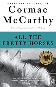 Paperback All the Pretty Horses (The Border Trilogy, Book 1) Book