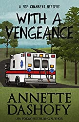 With A Vengeance (A Zoe Chambers Mystery Book 4)