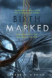 Birthmarked (Birthmarked series Book 1)