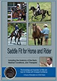 Advanced Equine Studies: Saddle Fit for Horse and Rider, Including Anatomy of the Back, Medical Conditions, and Therapies