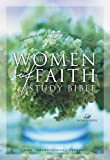 NIV, Women of Faith Study Bible, Paperback: Experience the Liberating Grace of God