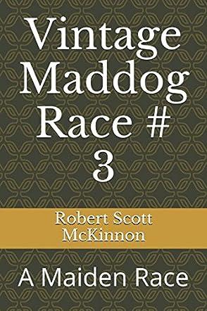 Vintage Maddog Race 3