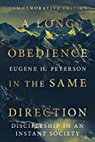 img - for A Long Obedience in the Same Direction: Discipleship in an Instant Society book / textbook / text book