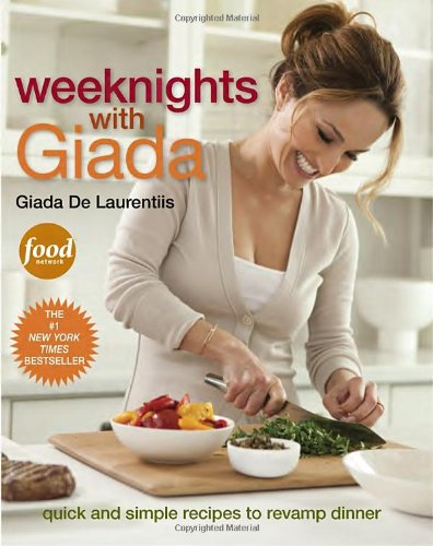 Weeknights with Giada: Quick and Simple Recipes to Revamp (Halloween Food Recipes Food Network)