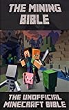 The Unofficial Minecraft Bible - Memes, Quiz, Secrets, Facts, Designs, Jokes & Loads More Cool Minecraft Stuff!