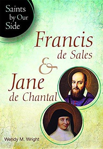 Download Francis de Sales & Jane de Chantal(sos) (Saints by Our Side) PDF
