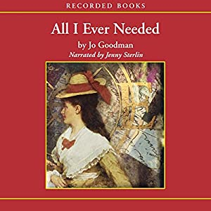 All I Ever Needed Audiobook