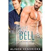 Last Bell (Glen Springs Book 2)