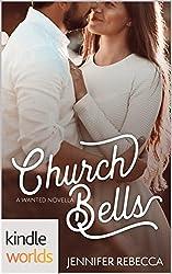 Wanted: Church Bells (Kindle Worlds Novella)