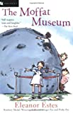 The Moffat Museum by Estes Eleanor (2001-04-01) Paperback