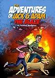 The Adventures of Jack and Adam THE BLAZE