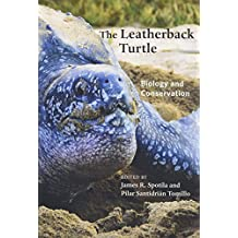 The Leatherback Turtle: Biology and Conservation