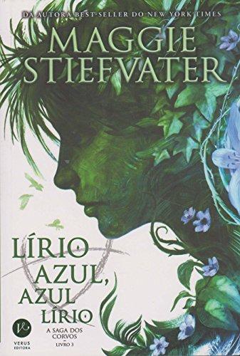 Lírio Azul, Azul Lírio - Volume 3. A Saga dos Corvos