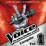 The Voice : La Plus Belle Voix /Vol.1- Prime du 7 Avril