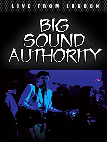 (Big Sound Authority - Live From London)