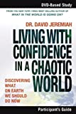 Living with Confidence in a Chaotic World, David Jeremiah, 1418542911