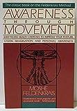 img - for Awareness through Movement book / textbook / text book
