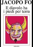 Il Diavolo ha i piedi per terra.