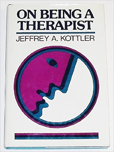 On Being a Therapist (Social and Behavioural Sciences)