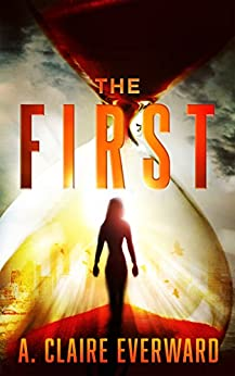 The First by [Everward, A. Claire]