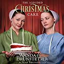 The Lopsided Christmas Cake Audiobook by Wanda E. Brunstetter, Jean Brunstetter Narrated by Rebecca Gallagher